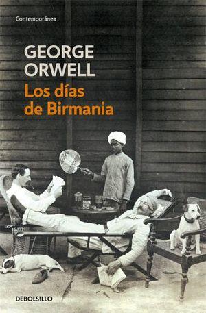 DIAS DE BIRMANIA, LOS                (DEBOLSILLO)