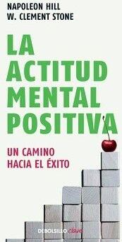 ACTITUD MENTAL POSITIVA, LA          (DEBOLSILLO/CLAVE)