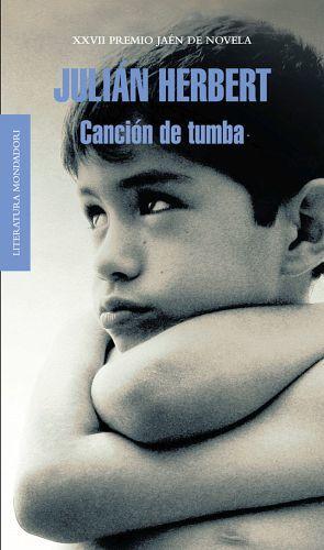 CANCION DE TUMBA -LITERTURA MONDADORI-