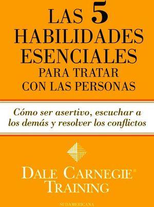 5 HABILIDADES ESENCIALES PARA TRATAR CON LAS PERSONAS, LAS