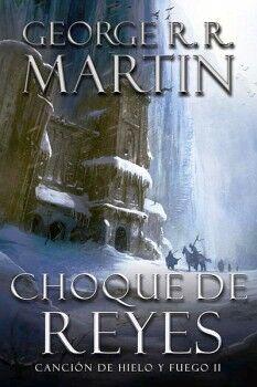 CHOQUE DE REYES -CANCION DE HIELO Y FUEGO II-