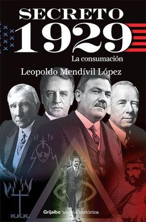 SECRETO 1929 -LA CONSUMACION-