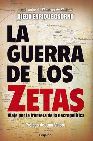 GUERRA DE LOS ZETAS, LA
