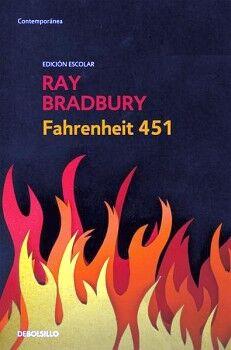 FAHRENHEIT 451                       (DEBOLSILLO/ED.ESCOLAR)