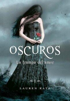 OSCUROS -LA TRAMPA DEL AMOR-