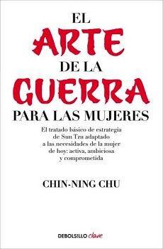 ARTE DE LA GUERRA PARA LAS MUJERES, EL (DEBOLSILLO/CLAVE)