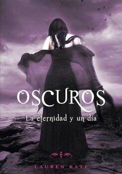 OSCUROS -LA ETERNIDAD Y UN DIA-