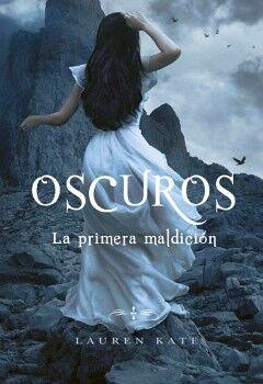 OSCUROS -LA PRIMERA MALDICION-                                (4)