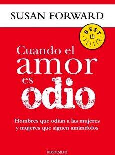 CUANDO EL AMOR ES ODIO               (DEBOLSILLO/NVA.PRES.)