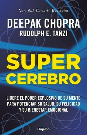 SUPERCEREBRO -LIBERE EL PODER EXPLOSIVO DE SU MENTE PARA POTENCIA