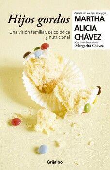 HIJOS GORDOS -UNA VISION FAMILIAR, PSICOLOGICA  NUTRICIONAL-