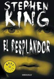 RESPLANDOR, EL -ED.ANIVERSARIO-      (DEBOLSILLO)