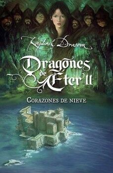 CORAZONES DE NIEVE  -DRAGONES DE ETER II-