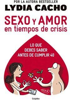 SEXO Y AMOR EN TIEMPOS DE CRISIS (LO QUE DEBES SABER ANTES DE CUM