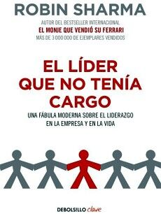 LIDER QUE NO TENIA CARGO, EL         (DEBOLSILLO)