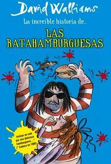 INCREIBLE HISTORIA DE LAS RATAHAMBURGUESAS, LA