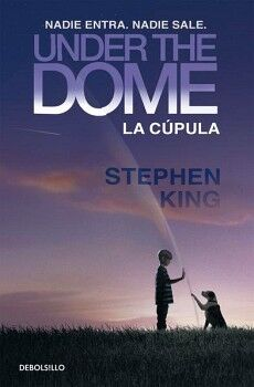 UNDER THE DOME -LA CUPULA-          (PORTADA PELICULA/DEBOLSILLO)