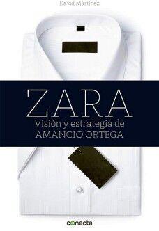 ZARA -VISION Y ESTRATEGIA DE AMANCIO ORTEGA-