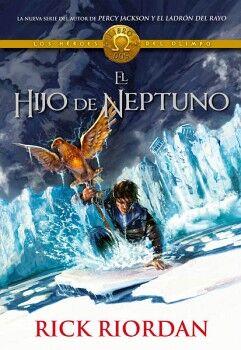 HIJO DE NEPTUNO, EL -LOS HEROES DEL OLIMPO II-