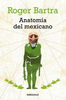 ANATOMIA DEL MEXICANO  -NVA.ED-      (DEBOLSILLO)
