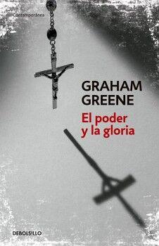 PODER Y LA GLORIA, EL                (DEBOLSILLO)