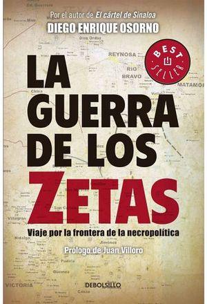 GUERRA DE LOS ZETAS, LA              (DEBOLSILLO)
