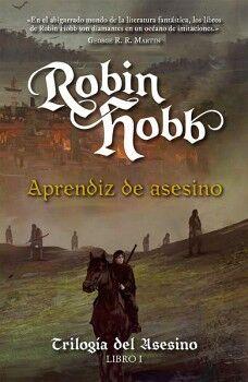 APRENDIZ DE ASESINO -TRILOGIA DEL ASESINO LIBRO 1-