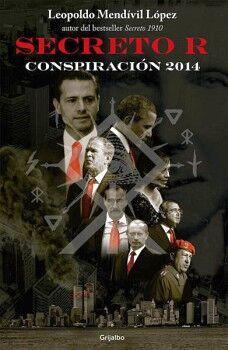SECRETO R -CONSPIRACION 2014-