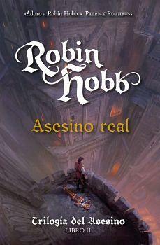 ASESINO REAL -TRILOGIA DEL ASESINO LIBRO II-