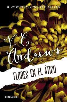 FLORES EN EL ATICO                   (DEBOLSILLO/NVA.PRESENT)