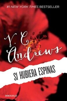 SI HUBIERA ESPINAS 3ED.              (3/DEBOLSILLO)