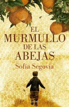 MURMULLO DE LAS ABEJAS, EL
