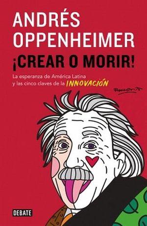 CREAR O MORIR