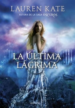 ULTIMA LAGRIMA, LA I