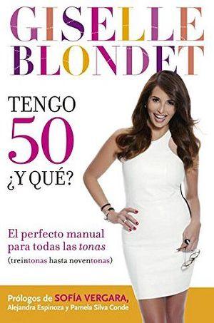 TENGO 50 ¿Y QUE?