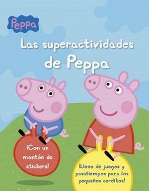 SUPERACTIVIDADES DE PEPPA, LAS  (C/STICKERS)