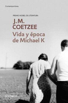 VIDA Y EPOCA DE MICHAEL K            (DEBOLSILLO/CONTEMPORANEA)