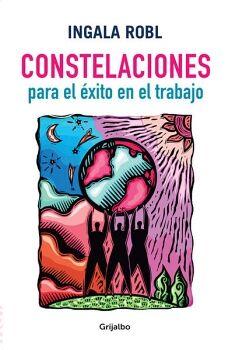 CONSTELACIONES PARA EL EXITO EN EL TRABAJO