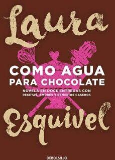 COMO AGUA PARA CHOCOLATE             (DEBOLSILLO)               .
