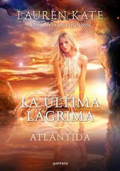 ULTIMA LAGRIMA, LA II -ATLANTIDA-