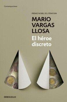 HEROE DISCRETO, EL                   (DEBOLSILLO/CONTEMPORANEA)