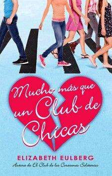 MUCHO MAS QUE UN CLUB DE CHICAS                             (INF)
