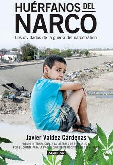 HUERFANOS DEL NARCO