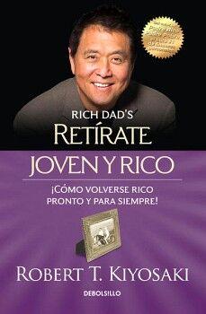 RETIRATE JOVEN Y RICO                (DEBOLSILLO)