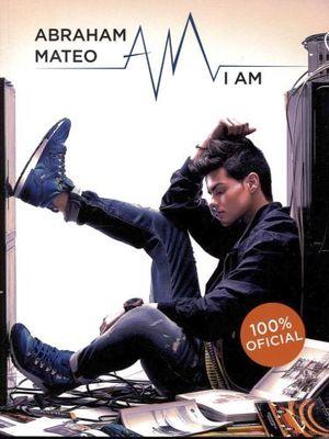 ABRAHAM MATEO I AM (100% OFICIAL)