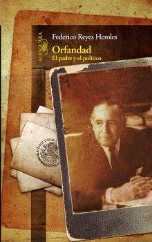 ORFANDAD -EL PADRE Y EL POLITICO-