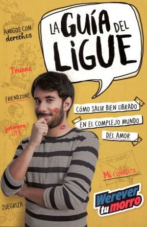 GUIA DEL LIGUE, LA (WEREVERTUMORRO)
