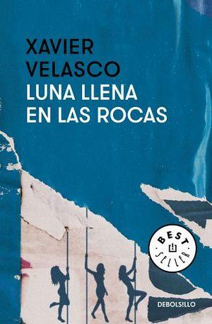 LUNA LLENA EN LAS ROCAS              (DEBOLSILLO)