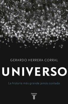 UNIVERSO -LA HISTORIA MAS GRANDE JAMAS CONTADA-