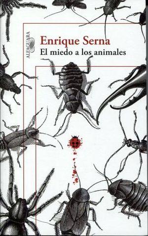 MIEDO A LOS ANIMALES, EL